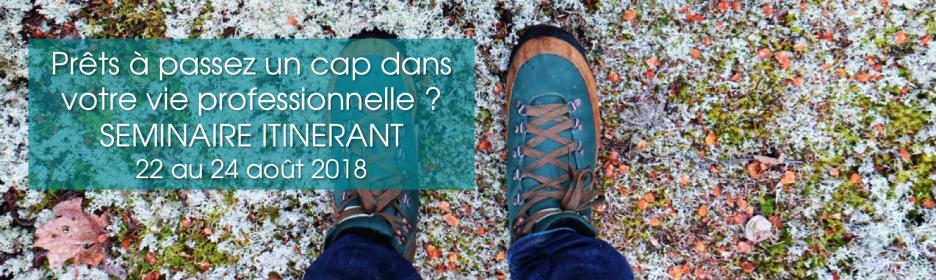 SEMINAIRE ITINERANT 22, 23 et 24 AOUT 2018